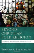 Beyond Christian Folk Religion Paperback