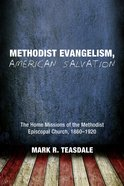 Methodist Evangelism, American Salvation Paperback