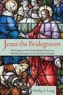 Jesus the Bridegroom Paperback