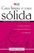 Casa Limpia O Casa Solida (Clean House Or Strong House) Paperback