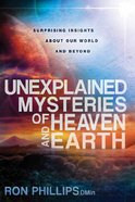 Unexplained Mysteries of Heaven and Earth eBook
