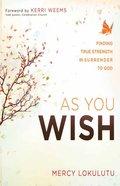 As You Wish eBook