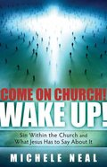 Come on Church! Wake Up! eBook