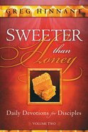 Sweeter Than Honey #02: Daily Devotions For Disiciples Paperback
