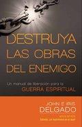 Destruya Las Obras Del Enemigo (Spa) eBook