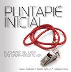 Puntapi Inicial (Kick -off) Paperback