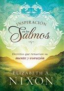 Inspiracin En Los Salmos (Inspiration In The Psalms) Paperback