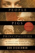 People, Pigs, and Principalities Paperback