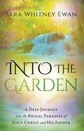 Into the Garden Paperback