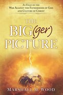 The Bigpicture (Ger) Paperback