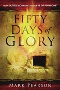 Fifty Days of Glory eBook