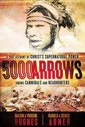 5000 Arrows