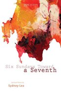 Six Sundays Toward a Seventh eBook