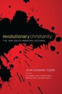 Revolutionary Christianity eBook