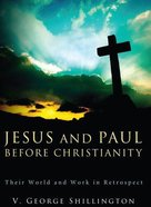 Jesus & Paul Before Christianity eBook