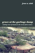 Grace At the Garbage Dump eBook