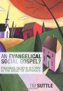 An Evangelical Social Gospel? eBook