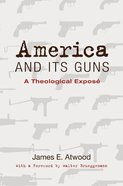 America and Its Guns eBook