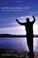 More Savoring God eBook