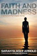 Faith and Madness eBook
