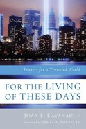 For the Living of These Days eBook