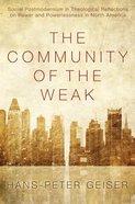 The Community of the Weak eBook