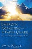 Emerging Awakening - a Faith Quake eBook