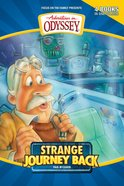 Strange Journey Back (#01 in Adventures In Odyssey Flashbacks Series) eBook