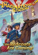 The Redcoats Are Coming! (#13 in Adventures In Odyssey Imagination Station (Aio) Series) eBook