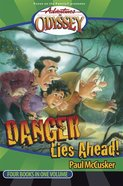 Danger Lies Ahead! (#02 in Adventures In Odyssey Flashbacks Series) eBook