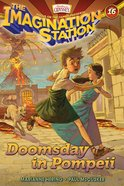Doomsday in Pompeii (#16 in Adventures In Odyssey Imagination Station (Aio) Series) eBook