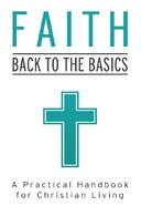 Value Books: Faith: Back to the Basics eBook
