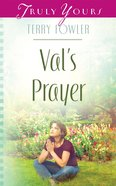 Val's Prayer (#841 in Heartsong Series) eBook