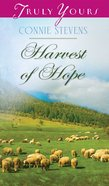 Harvest of Hope (Heartsong Series) eBook