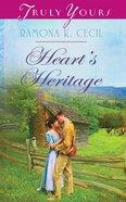Heart's Heritage (#1031 in Heartsong Series) eBook