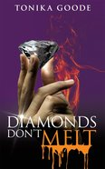 Diamonds Don't Melt eBook