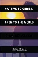 Captive to Christ, Open to the World Paperback