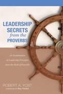 Leadership Secrets From the Proverbs Paperback