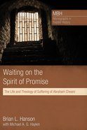 Waiting on the Spirit of Promise Paperback