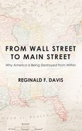From Wall Street to Main Street Paperback