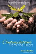 Contemplations From the Heart Paperback