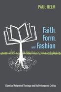 Faith, Form, and Fashion Paperback