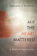 As If the Heart Mattered Paperback