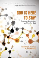 God is Here to Stay Paperback