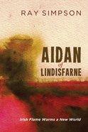 Aidan of Lindisfarne Paperback