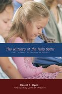The Nursery of the Holy Spirit Paperback