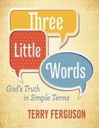 Three Little Words eBook