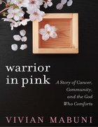 Warrior in Pink eBook