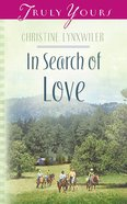 In Search of Love (#526 in Heartsong Series) eBook