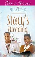 Stacy's Wedding (#362 in Heartsong Series) eBook